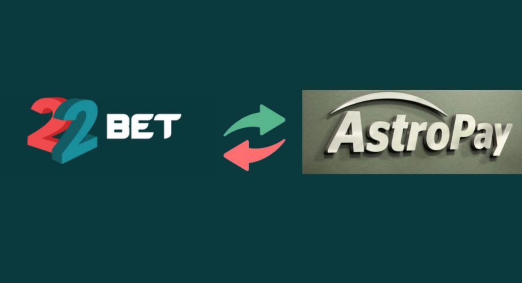 22Bet and AstroPay Card