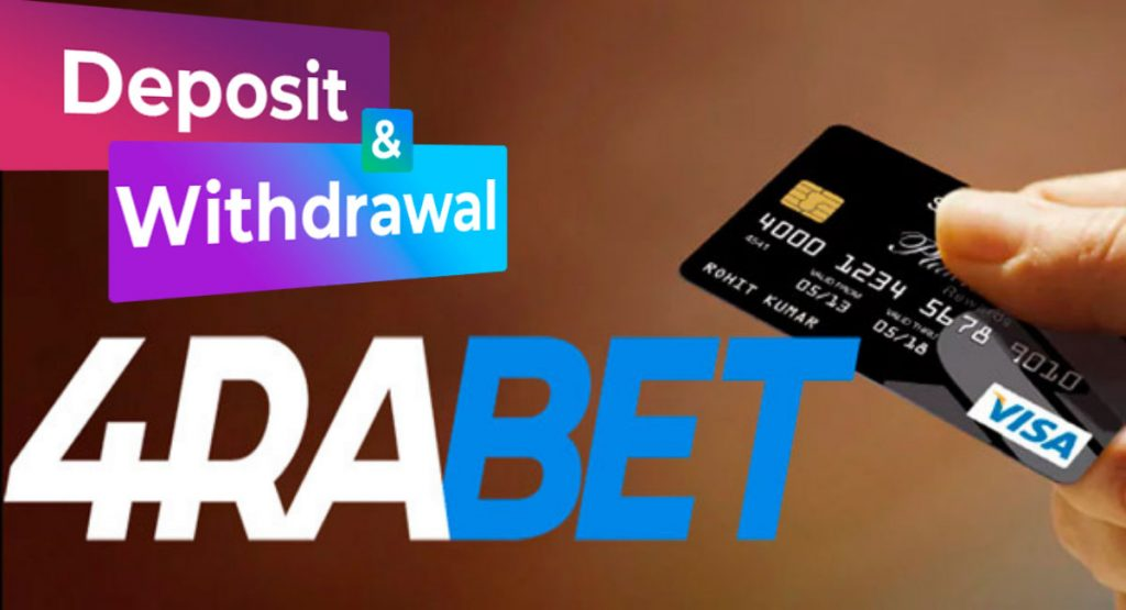 4rabet deposit and withdrawal of funds